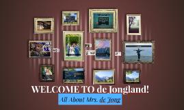 All About Mrs. de Jong