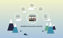 Buddhist Economics and Life