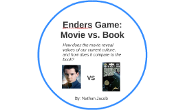 Enders game movie vs book by nathan jacob on prezi ccuart Image collections