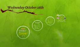 Wednesday October 28th