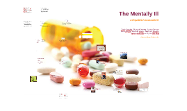 NUR 476: Population Assessment of the Mentally Ill