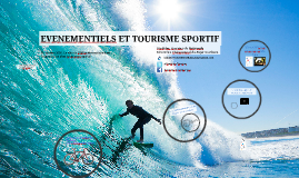 EVENEMENTIELS ET TOURISME SPORTIF