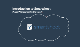 Copy of What is Smartsheet?