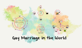 Gay Marriage in the World