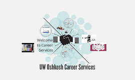 Copy of UW Oshkosh Career Services