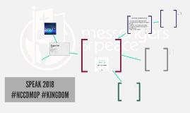 SPEAK 2018 #NCCDMOP #KINGDOM