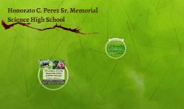Honorato C. Perez Sr. Memorial