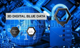 Copy of 3d digital blue data prezi template