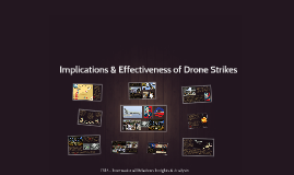 Implications and Effectiveness of Drone Strikes