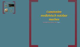 Conotoxine medizinisch nutzbar machen