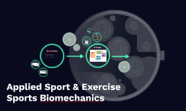 Applied Sport and Exercise - Sports Biomechanics