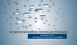 C# INSTRUCCIONES DE CONTROL DE PROGRAMA
