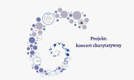 Projekt: koncert charytatywny