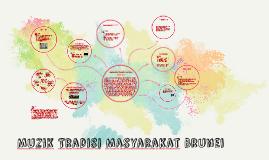 Copy of Muzik Tradisi Brunei Darussalam