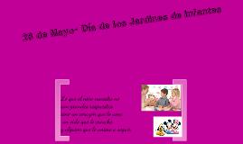 Copy of 28 de Mayo dìa de los Jardines de Infantes