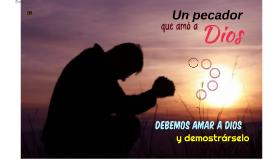 UN PECADOR QUE AMÓ A DIOS 2.1