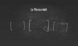 Le Microcrédit
