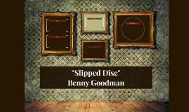 """Slipped Disc"""