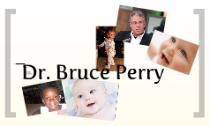 Dr. Bruce Perry