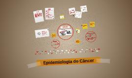 Epidemiologia do Câncer