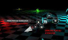 PRINCIPIO DE TECNOLOGÍA