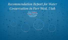 Recommendation Report for Water Conservation in Farr West, U