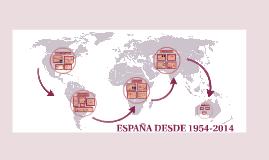 España desde 1954-2014