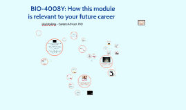 BIO-4008Y: How skills are relevant to your future career