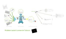 Copy of Problembasiert lernen im Tutorat