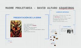 Copy of MADRE PROLETARIA - DAVID ALFARO SIQUEIROS
