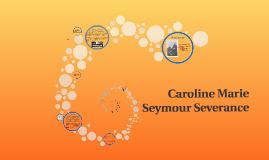Caroline Marie Seymour Severance
