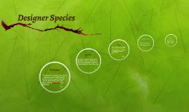 Designer Species
