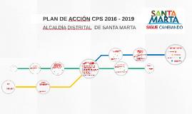 PLAN DE ACCIÓN CPS 2016 - 2019