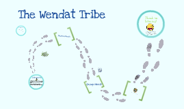 The Wendat Tribe