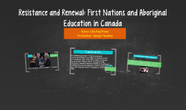 Resistance and Renewal: First Nations and Aboriginal Educati