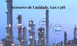 Sensores de Umidade, Gas e pH