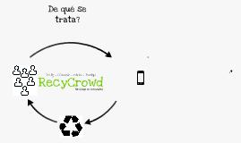 Copy of RecyCrowd