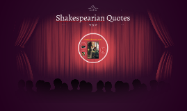 Shakespearian Quotes