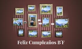 Feliz Cumpleaños B´F