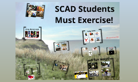 Why SCAD Students Should Exercise