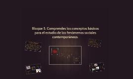 Copy of Bloque 5. Comprendes los conceptos básicos para el estudio d