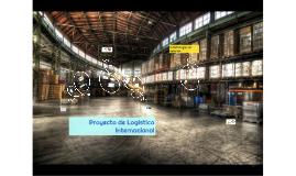 Proyecto Logística Internacional