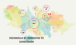 Copy of desarrollo de productos para la exportación