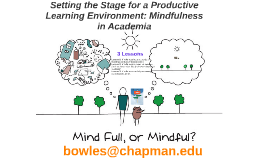 Shortened Mindfulness in the College Classroom
