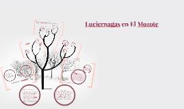 Copy of Luciernagas en El Mozote