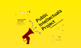 A Social Media Case Study: The Public Intellectuals Project at McMaster University