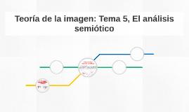 Teoría de la imagen: Tema 5, El análisis semiótico