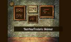 BurrhusFrederic Skinner