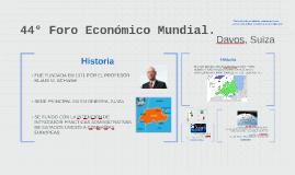 44° Foro Económico Mundial,