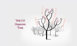 Web 2.0 Classroom Tools